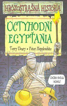 Terry Deary: Úctyhodní Egypťania cena od 139 Kč