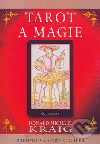 Donald Michael Kraig: Tarot a magie cena od 87 Kč