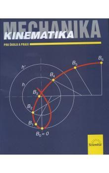 Miloslav Julina, Vladimír Venclík: Mechanika Kinematika pro školu a praxi cena od 96 Kč