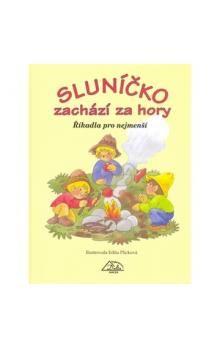 Edita Plicková: Sluníčko zachází za hory - říkadla pro nejmenší cena od 115 Kč