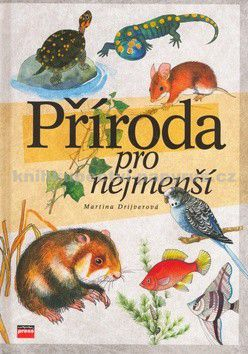 Martina Drijverová: Příroda pro nejmenší cena od 195 Kč
