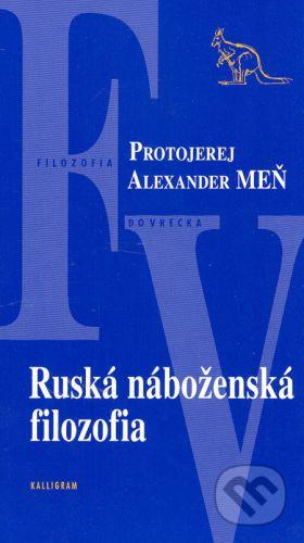 Protojerej Alexander Meň: Ruská náboženská filozofia cena od 128 Kč
