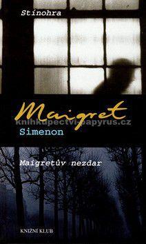 Georges Simenon: Stínohra, Maigretův nezdar cena od 162 Kč