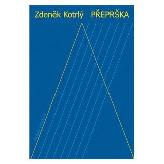 Zdeněk Kotrlý: Přeprška cena od 119 Kč