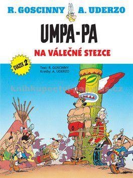 René Goscinny, Alberto Uderzo: Umpa-pa na válečné stezce cena od 94 Kč