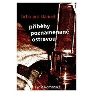Lydie Romanská: Ticho pro klarinet cena od 151 Kč