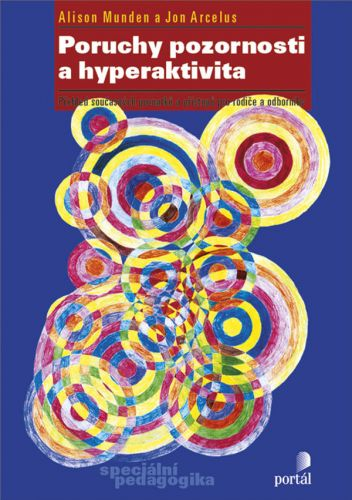 Alison Munden, Jon Arcelus: Poruchy pozornosti a hyperaktivity cena od 149 Kč