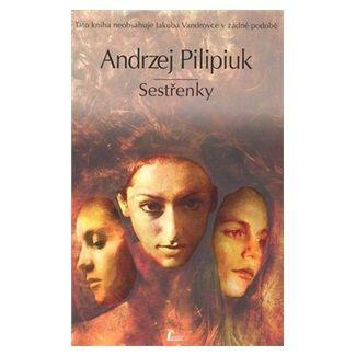 Andrzej Pilipiuk: Sestřenky cena od 115 Kč