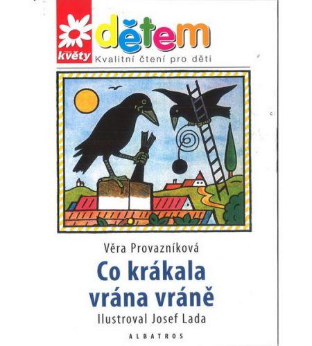 Věra Provazníková: Co krákala vrána vráně + CD cena od 129 Kč