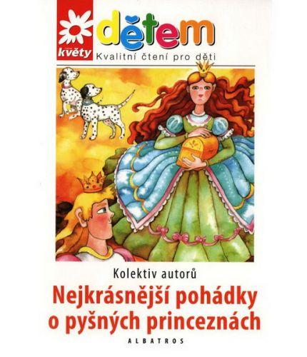 ALBATROS Nejkrásnější pohádky o pyšných princeznách + CD cena od 129 Kč