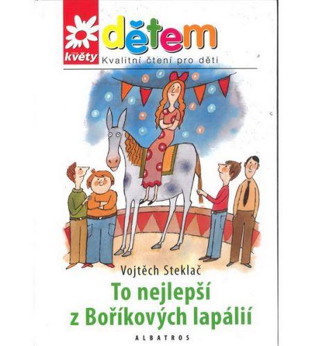 Vojtěch Steklač: To nejlepší z Boříkových lapálií cena od 129 Kč