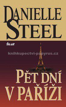 Danielle Steel: Pět dní v Paříži cena od 188 Kč