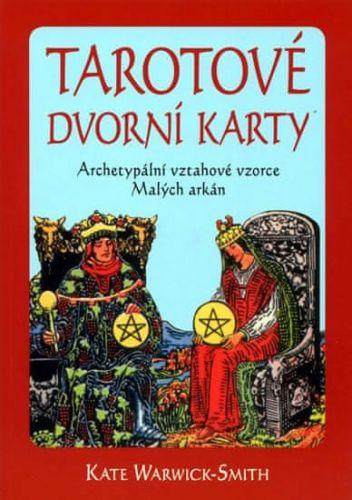 Kate Warwick-Smith: Tarotové dvorní karty cena od 111 Kč