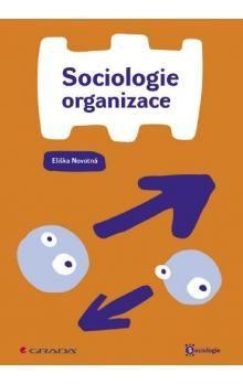 Eliška Novotná: Sociologie organizace cena od 169 Kč