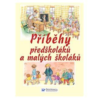 Příběhy předškoláků a malých školáků cena od 123 Kč