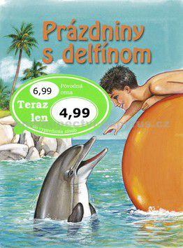 Francoise Le Gloahec: Prázdniny s delfínom cena od 57 Kč