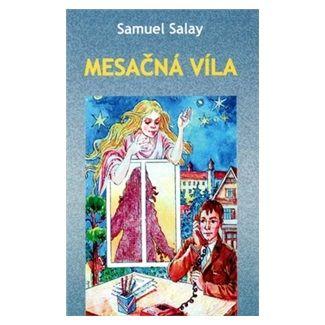 Samuel Salay: Mesačná víla cena od 106 Kč