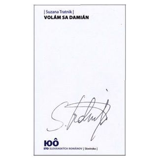 Suzana Tratnik: Volám sa Damián cena od 109 Kč