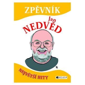 Jan Nedvěd: Zpěvník - Jan Nedvěd - Největší hity cena od 137 Kč