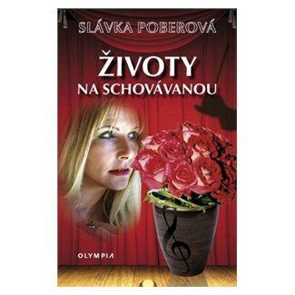 Slávka Poberová: Životy na schovávanou cena od 61 Kč