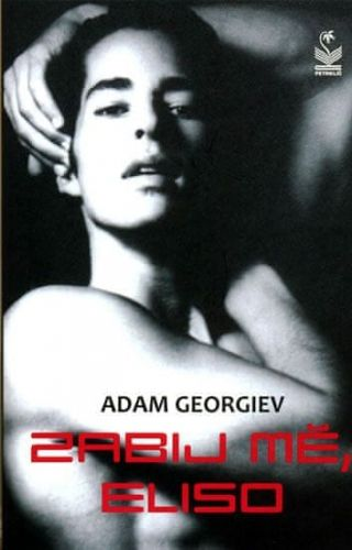 Adam Georgiev: Zabij mě Eliso cena od 99 Kč
