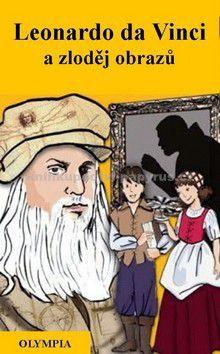 Bennová Amelie: Leonardo da Vinci a zloděj obrazů cena od 104 Kč