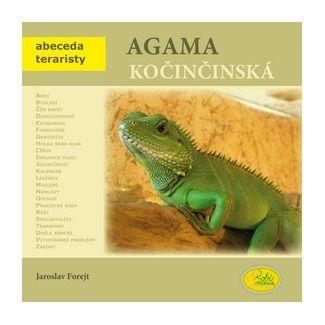 Jaroslav Forejt: Agama kočinčinská - Abeceda teraristy cena od 79 Kč