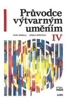 Albra Průvodce výtvarným uměním IV cena od 225 Kč