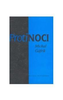 Matica slovenská Proti noci cena od 140 Kč