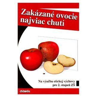 Kveta Slyšková: Zakázané ovocie najviac chutí cena od 157 Kč