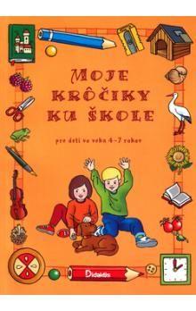Miroslav Růžek: Moje krôčiky ku škole cena od 153 Kč
