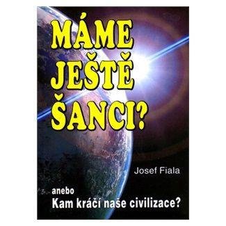 Josef Fiala: Máme ještě šanci? Kam kráčí naše cena od 85 Kč