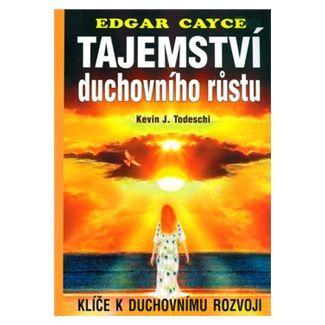 Edgar Cayce: Tajemství duchovního růstu cena od 99 Kč
