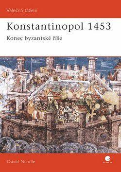 David Nicolle: Konstantinopol 1453 cena od 75 Kč