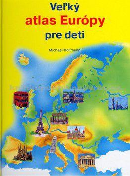 Fortuna Print Veľký atlas Európy pre deti cena od 0 Kč