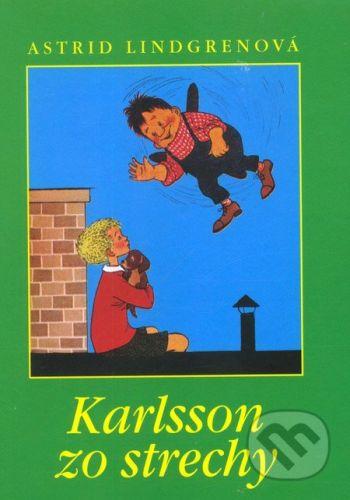 Astrid Lindgren: Karlsson zo strechy cena od 162 Kč