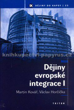 Triton Dějiny evropské integrace I cena od 200 Kč
