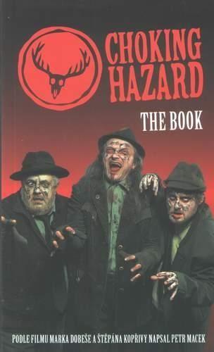 Petr Macek: Choking Hazard The Book cena od 59 Kč