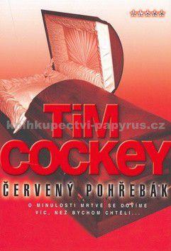 Tim Cockey: Červený pohřebák cena od 139 Kč