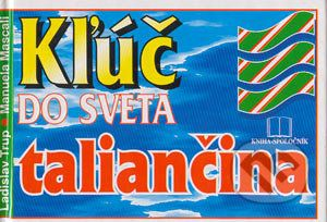 Manuela Mascali: Kľúč do sveta taliančina cena od 158 Kč