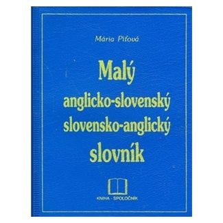 Mária Piťová: Malý anglicko - slovenský, slovensko - anglický slovník PVC cena od 110 Kč