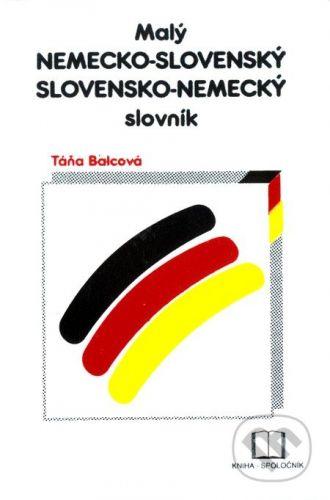 Kniha-spoločník Malý nemecko-slovenský a slovensko-nemecký slovník cena od 150 Kč
