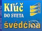 Ladislav Trup, Jarmila Cihová: Kľúč do sveta švédčina cena od 140 Kč
