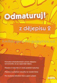 Zdeněk Šašinka, Alena Štěpánková: Odmaturuj z dějepisu 2 cena od 0 Kč