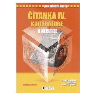 Marie Sochrová: Čítanka IV. k literatuře v kostce pro střední školy cena od 121 Kč