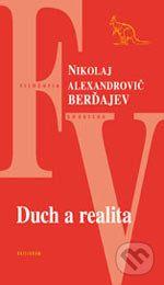 Nikolaj Alexandrovič Berďajev: Duch a realita cena od 127 Kč