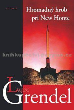 KALLIGRAM Hromadný hrob pri New Honte cena od 89 Kč