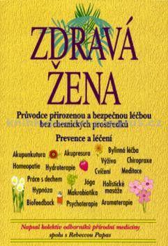 Rebecca Papas: Zdravá žena cena od 127 Kč