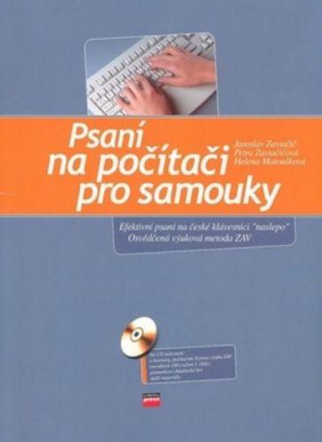 Jaroslav Zaviačič, Helena Matoušková, Petra Zaviačičová: Psaní na počítači pro samouky cena od 134 Kč
