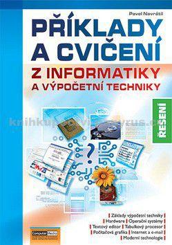 Pavel Navrátil: Příklady a cvičení z informatiky Řešení cena od 220 Kč